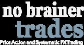 No Brainer Trades